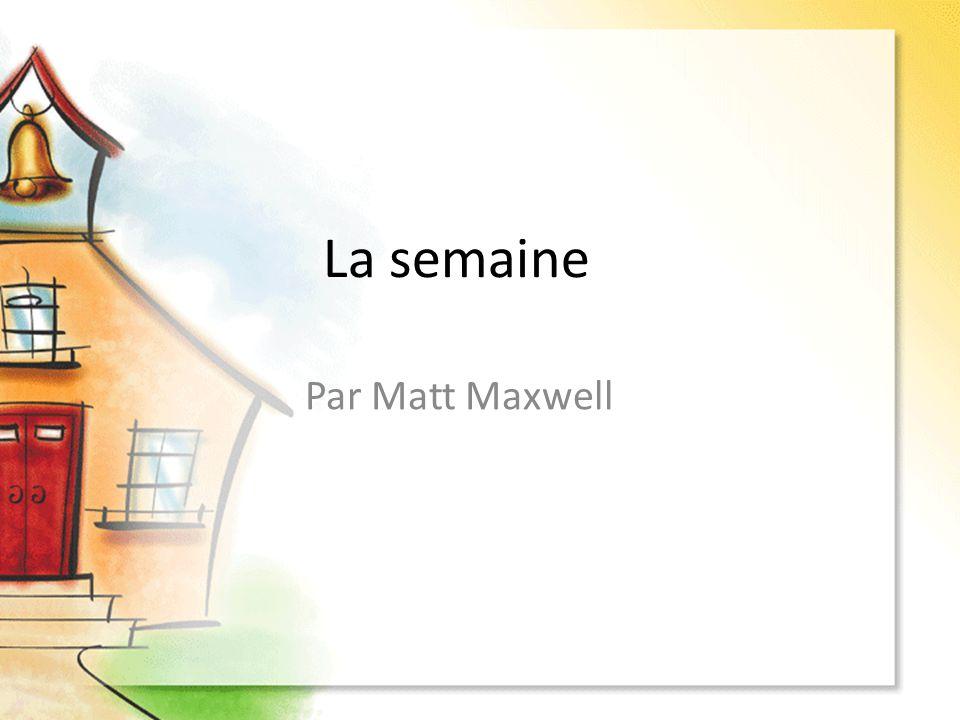 La semaine Par Matt Maxwell