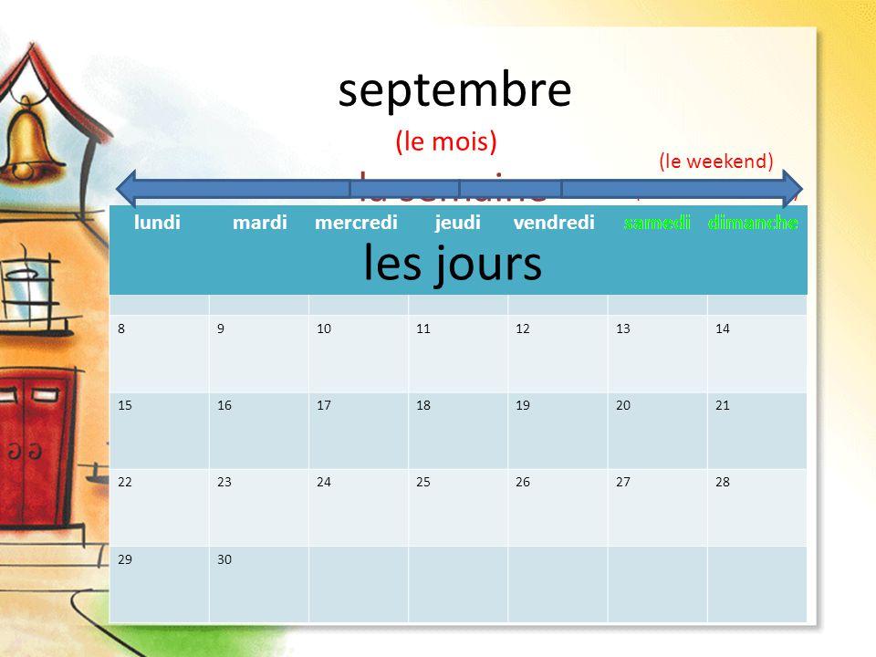 septembre les jours la semaine (le mois) (le weekend)