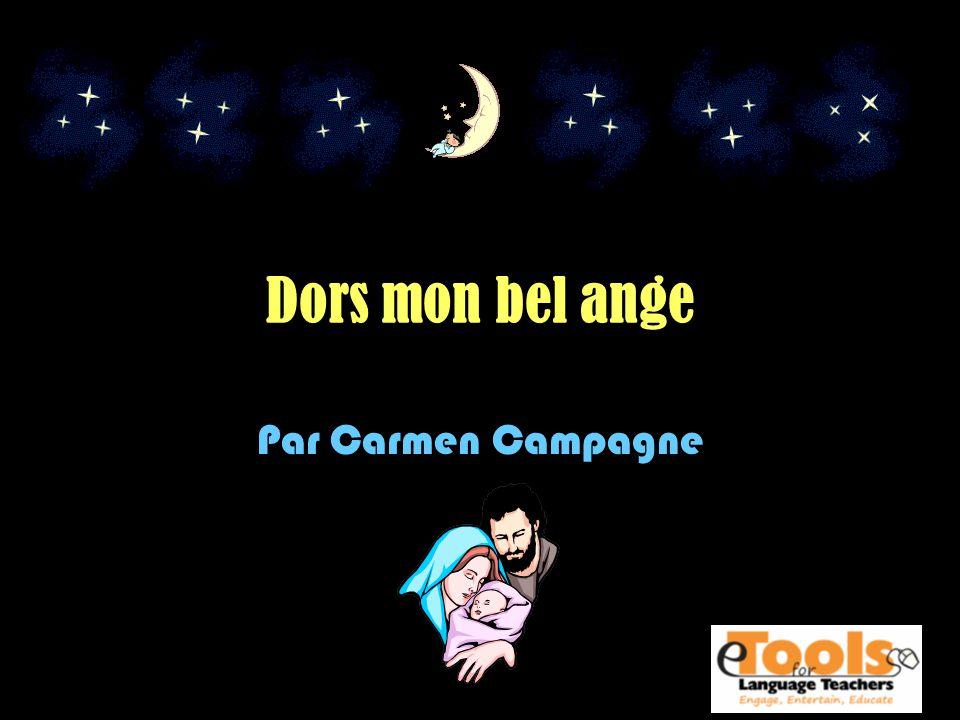 Dors mon bel ange Par Carmen Campagne