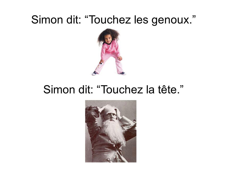 Simon dit: Touchez les genoux.