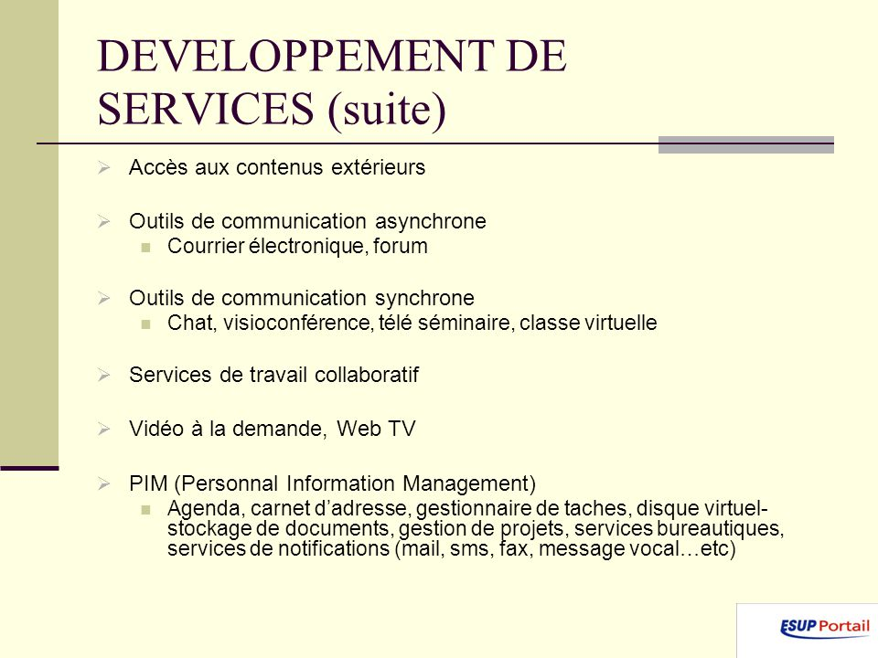 DEVELOPPEMENT DE SERVICES (suite)