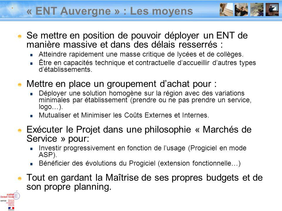 « ENT Auvergne » : Les moyens
