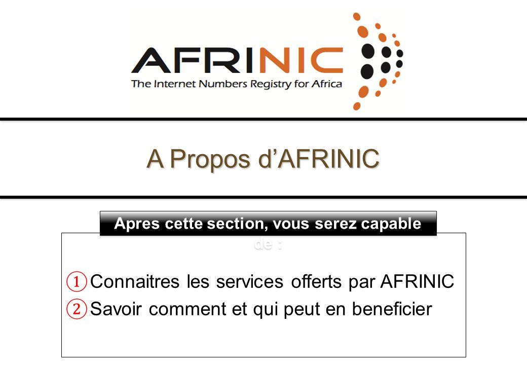 A Propos d'AFRINIC Connaitres les services offerts par AFRINIC