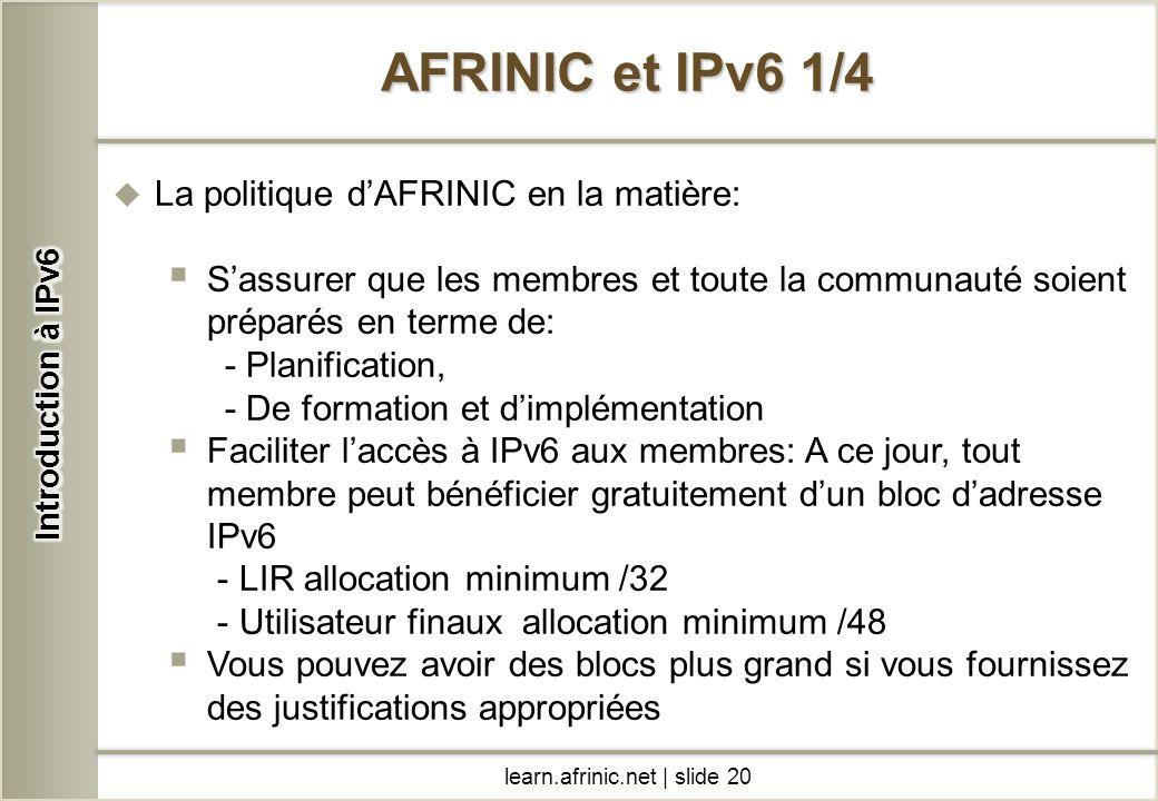 AFRINIC et IPv6 1/4 La politique d'AFRINIC en la matière: