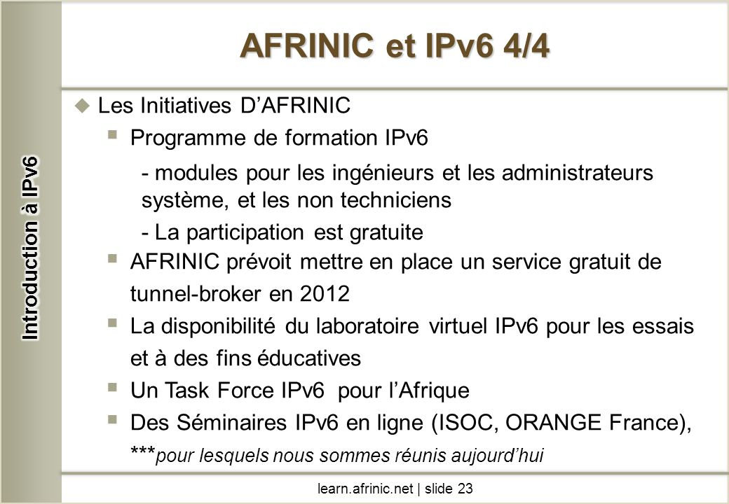 AFRINIC et IPv6 4/4 Les Initiatives D'AFRINIC