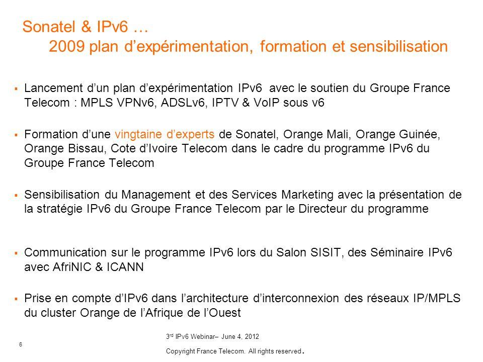 Sonatel & IPv6 … 2009 plan d'expérimentation, formation et sensibilisation