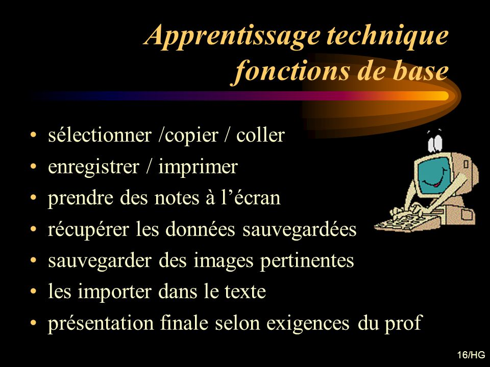 Apprentissage technique fonctions de base