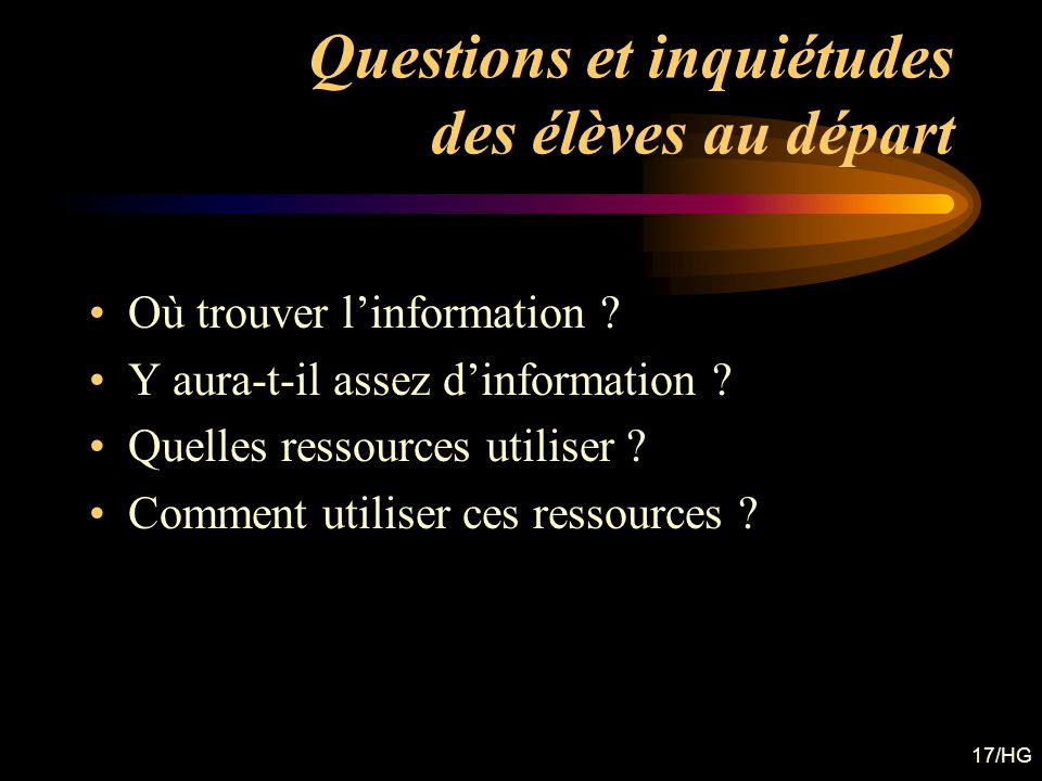 Questions et inquiétudes des élèves au départ