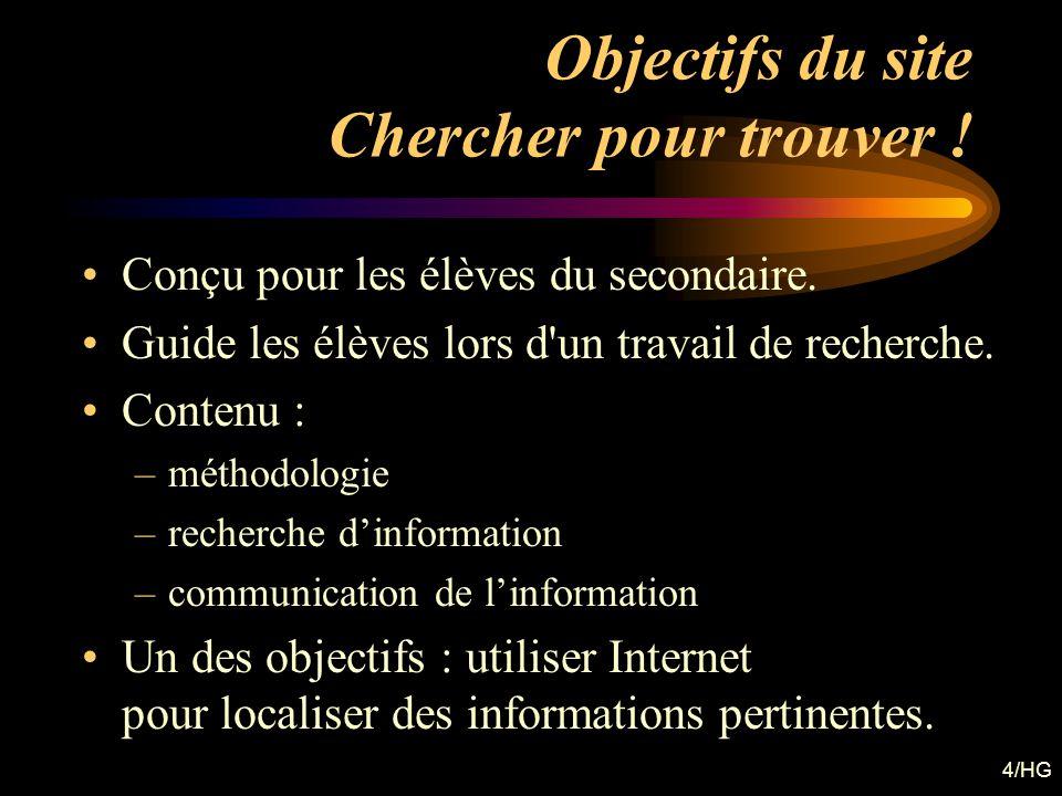 Objectifs du site Chercher pour trouver !