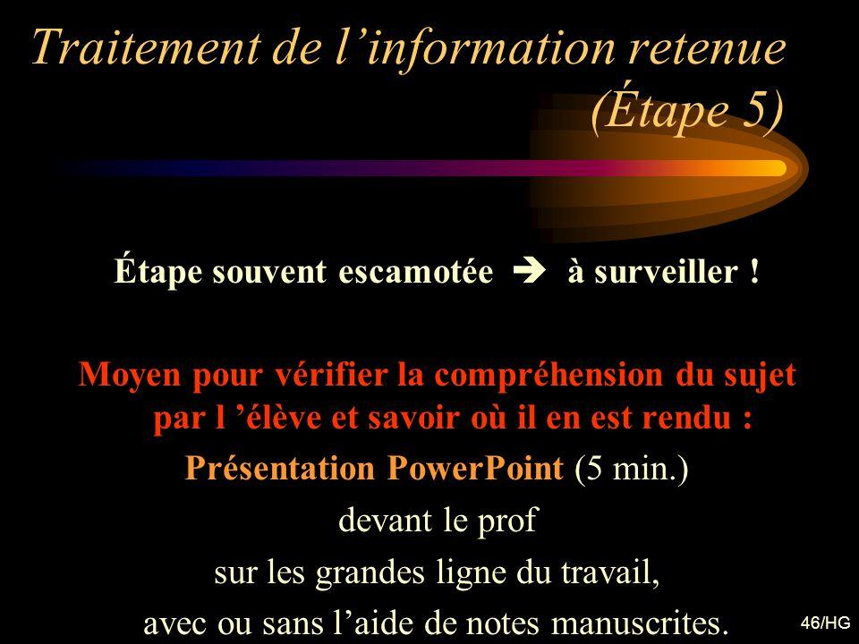 Traitement de l'information retenue (Étape 5)
