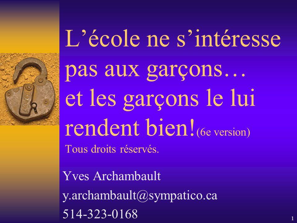 Yves Archambault y.archambault@sympatico.ca 514-323-0168