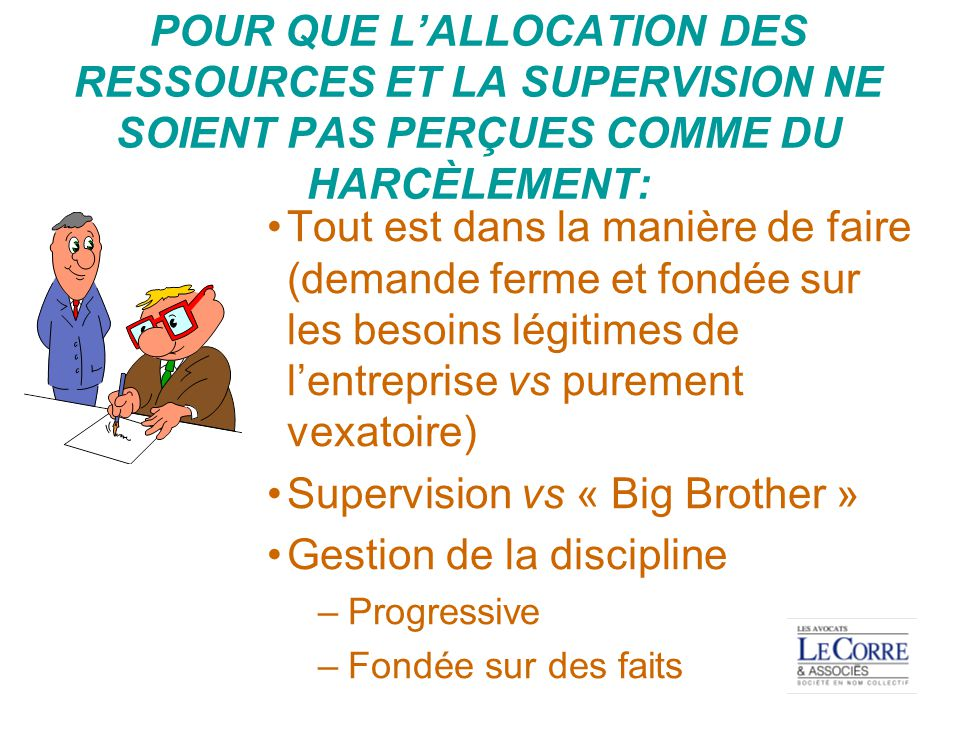 Supervision vs « Big Brother » Gestion de la discipline