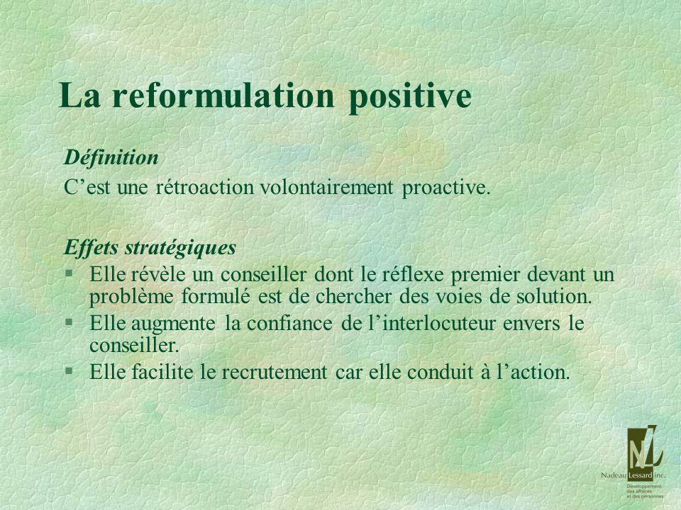 La reformulation positive