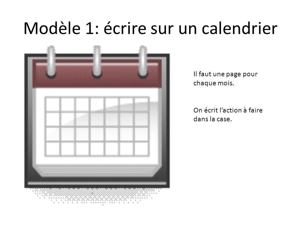 Modèle 1: écrire sur un calendrier