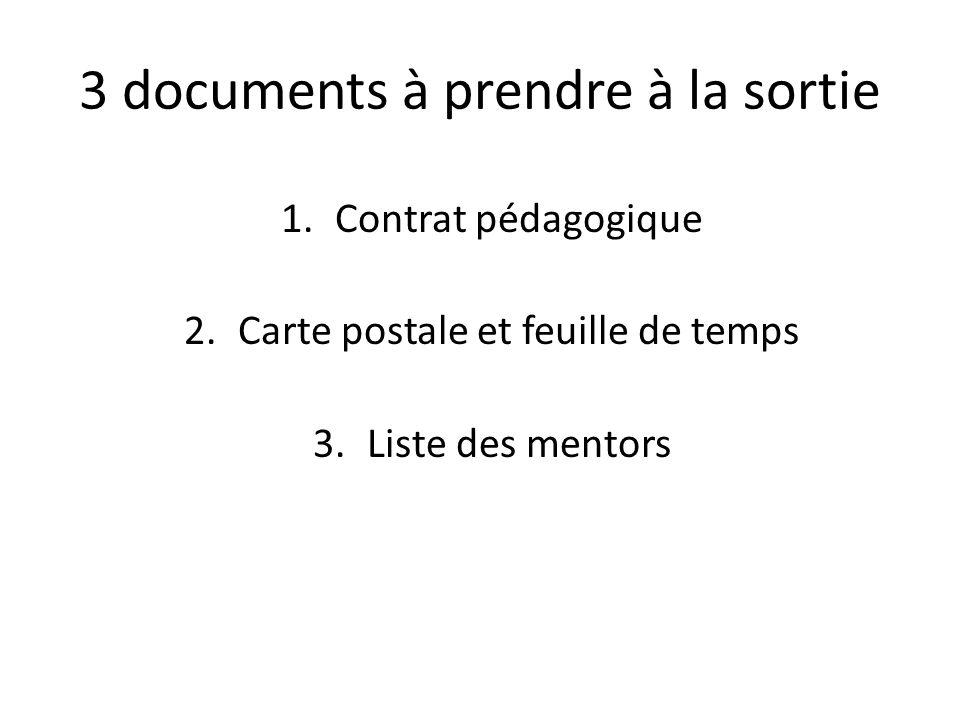 3 documents à prendre à la sortie