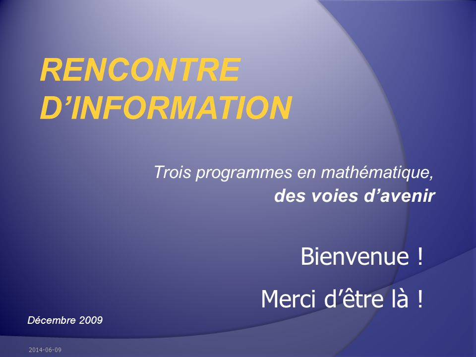 Trois programmes en mathématique, des voies d'avenir
