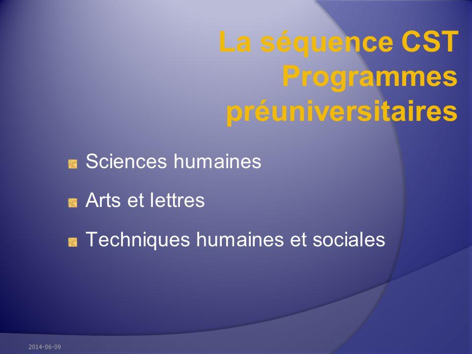 La séquence CST Programmes préuniversitaires