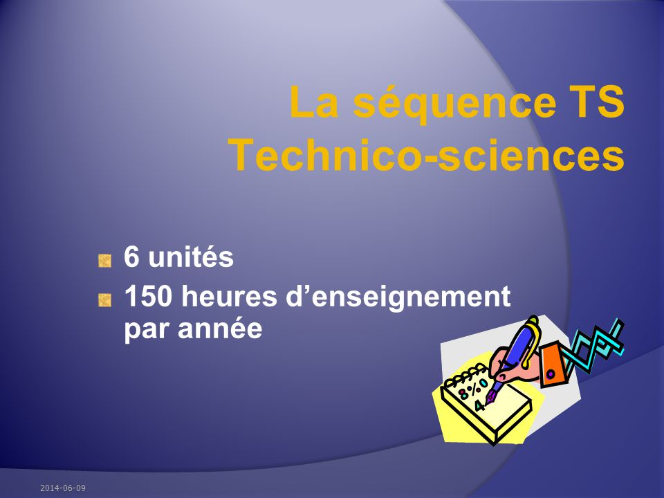 La séquence TS Technico-sciences