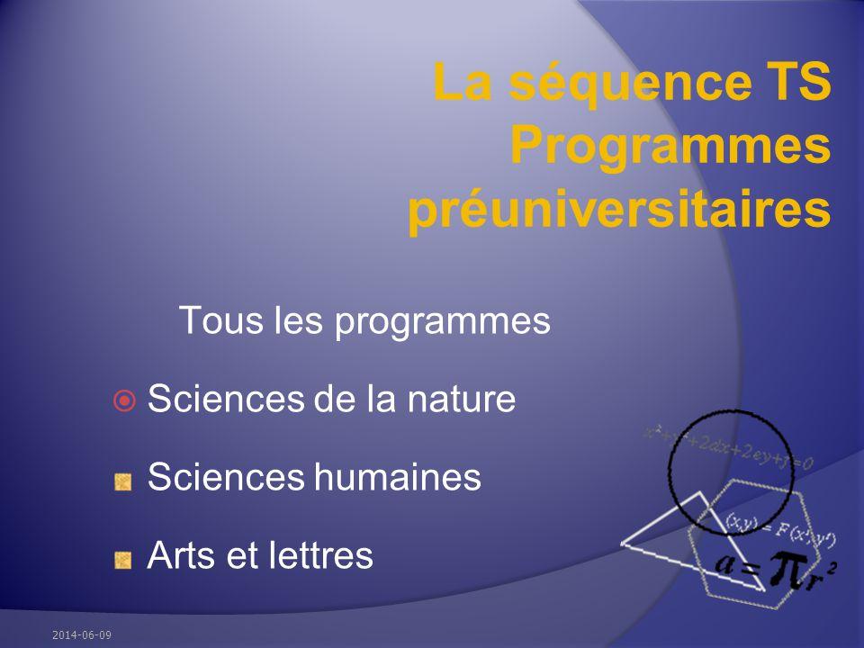 La séquence TS Programmes préuniversitaires