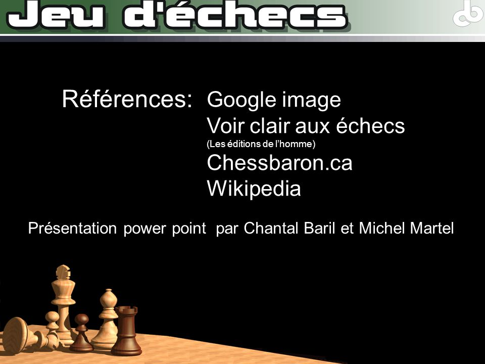 Présentation power point par Chantal Baril et Michel Martel
