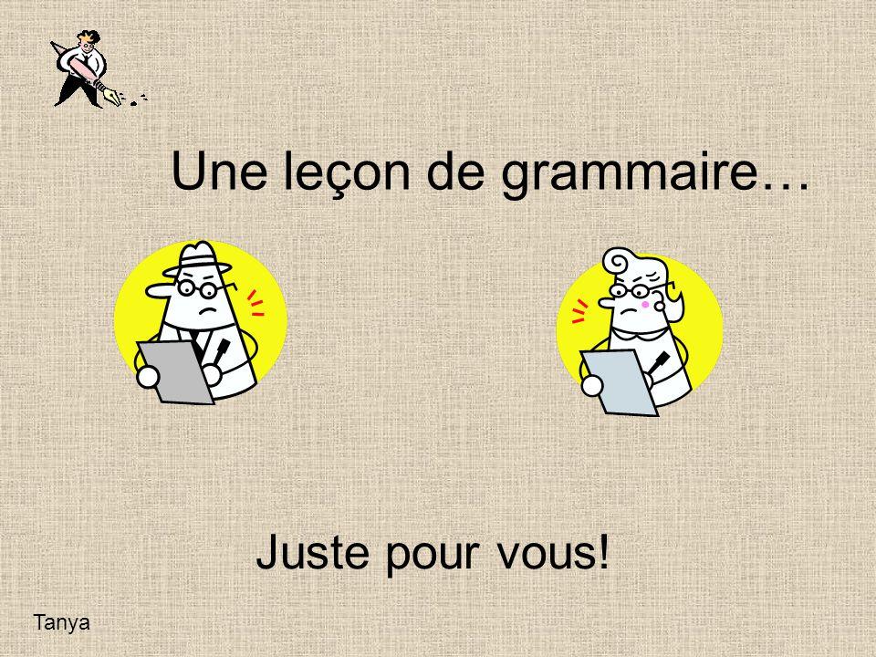 Une leçon de grammaire…