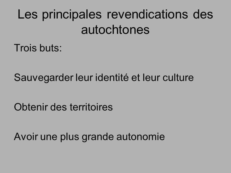 Les principales revendications des autochtones