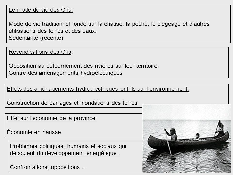 Le mode de vie des Cris: Mode de vie traditionnel fondé sur la chasse, la pêche, le piégeage et d'autres utilisations des terres et des eaux.