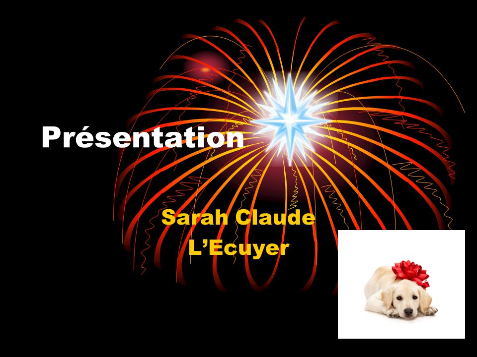Présentation Sarah Claude L'Ecuyer