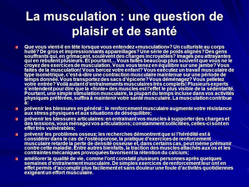 La musculation : une question de plaisir et de santé