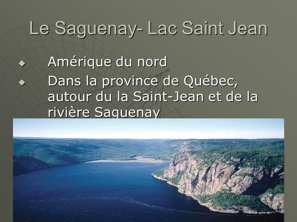 Le Saguenay- Lac Saint Jean