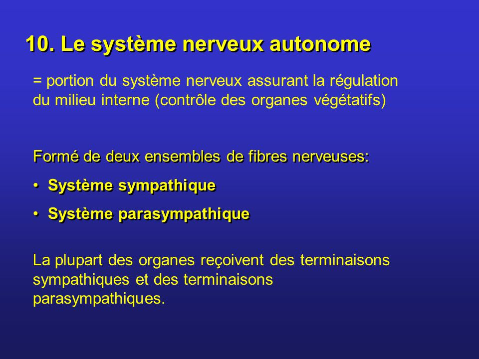 10. Le système nerveux autonome