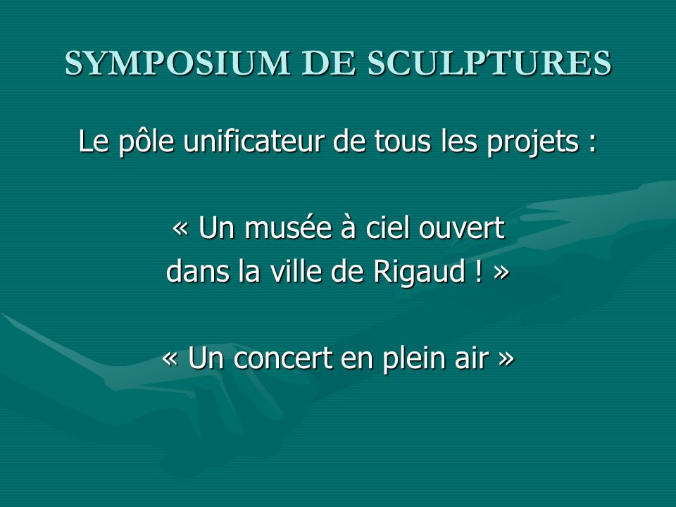 SYMPOSIUM DE SCULPTURES