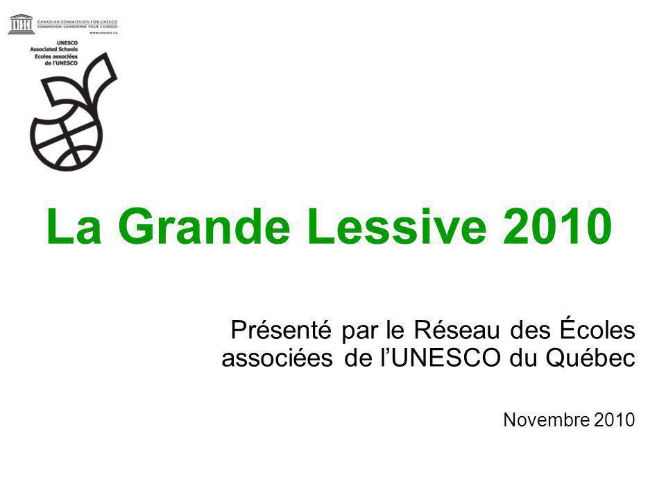 La Grande Lessive 2010 Présenté par le Réseau des Écoles associées de l'UNESCO du Québec.