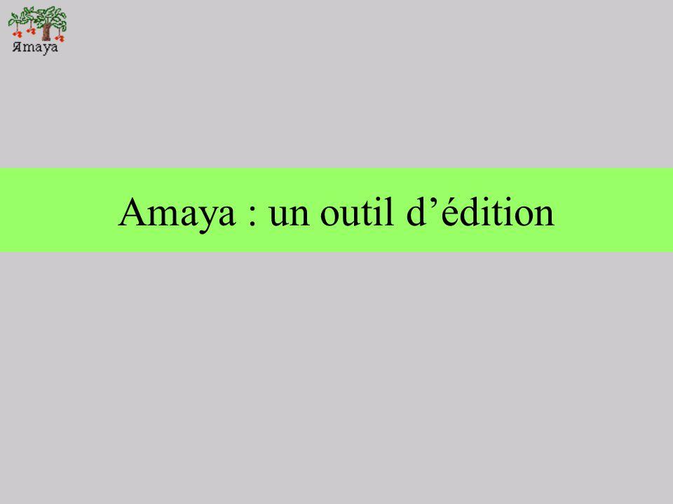 Amaya : un outil d'édition