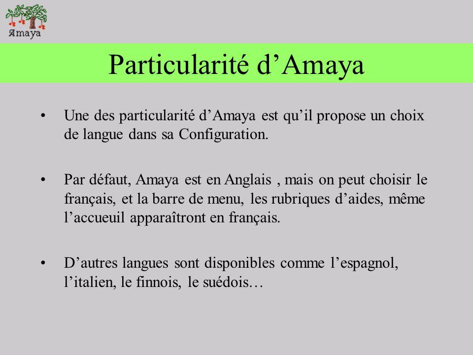 Particularité d'Amaya