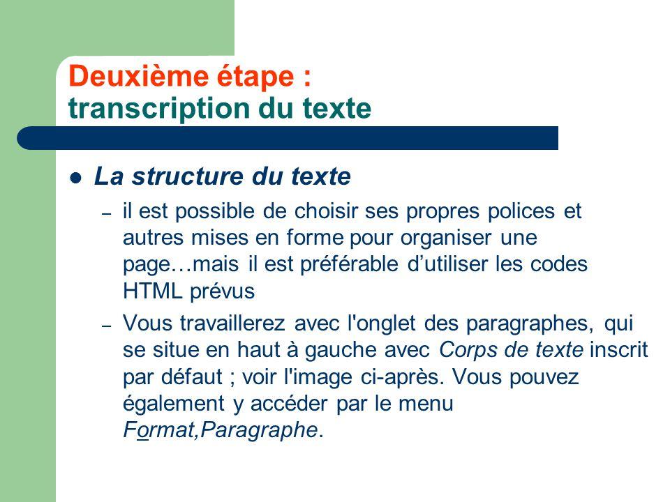 Deuxième étape : transcription du texte