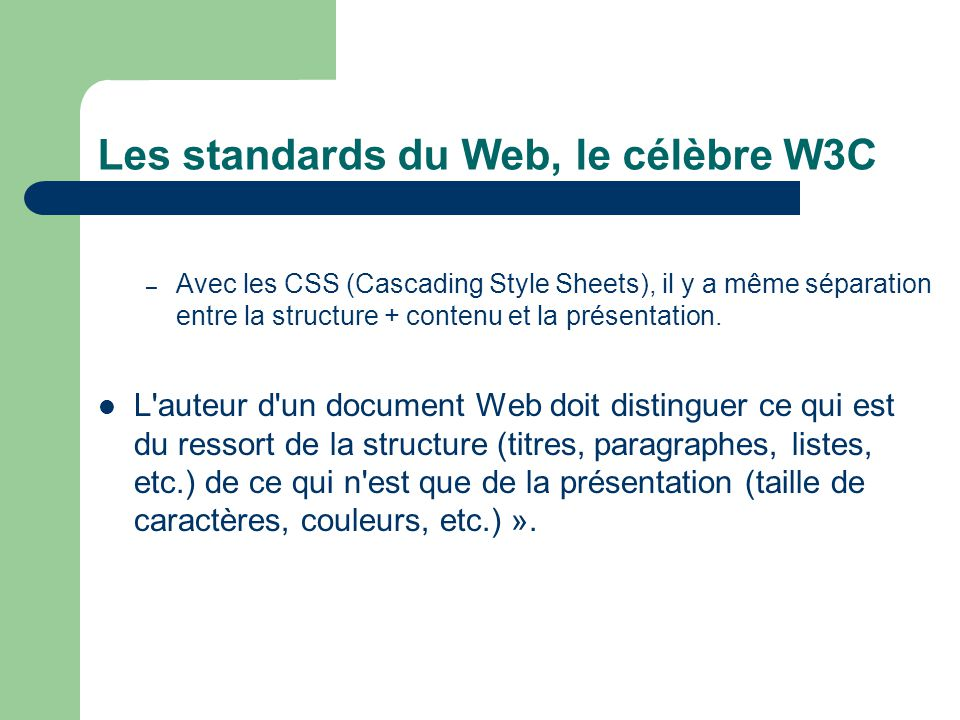 Les standards du Web, le célèbre W3C