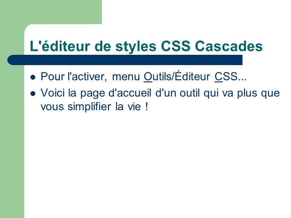 L éditeur de styles CSS Cascades