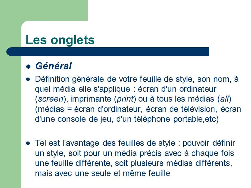 Les onglets Général.