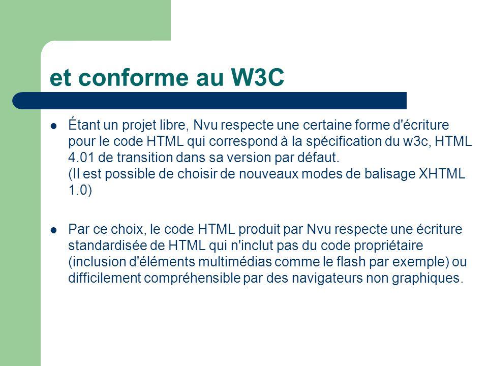 et conforme au W3C