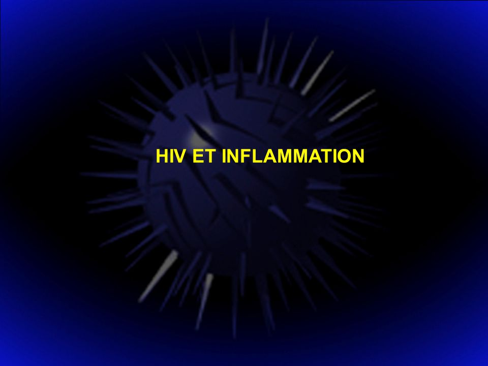 HIV ET INFLAMMATION