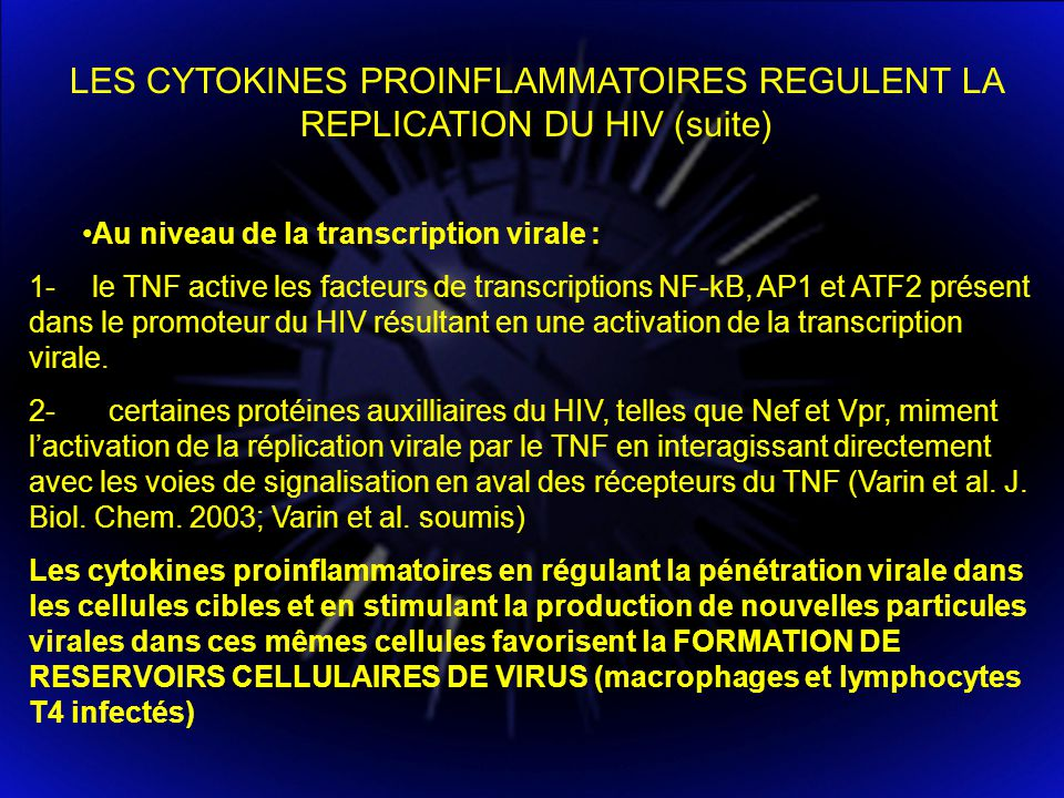 LES CYTOKINES PROINFLAMMATOIRES REGULENT LA REPLICATION DU HIV (suite)