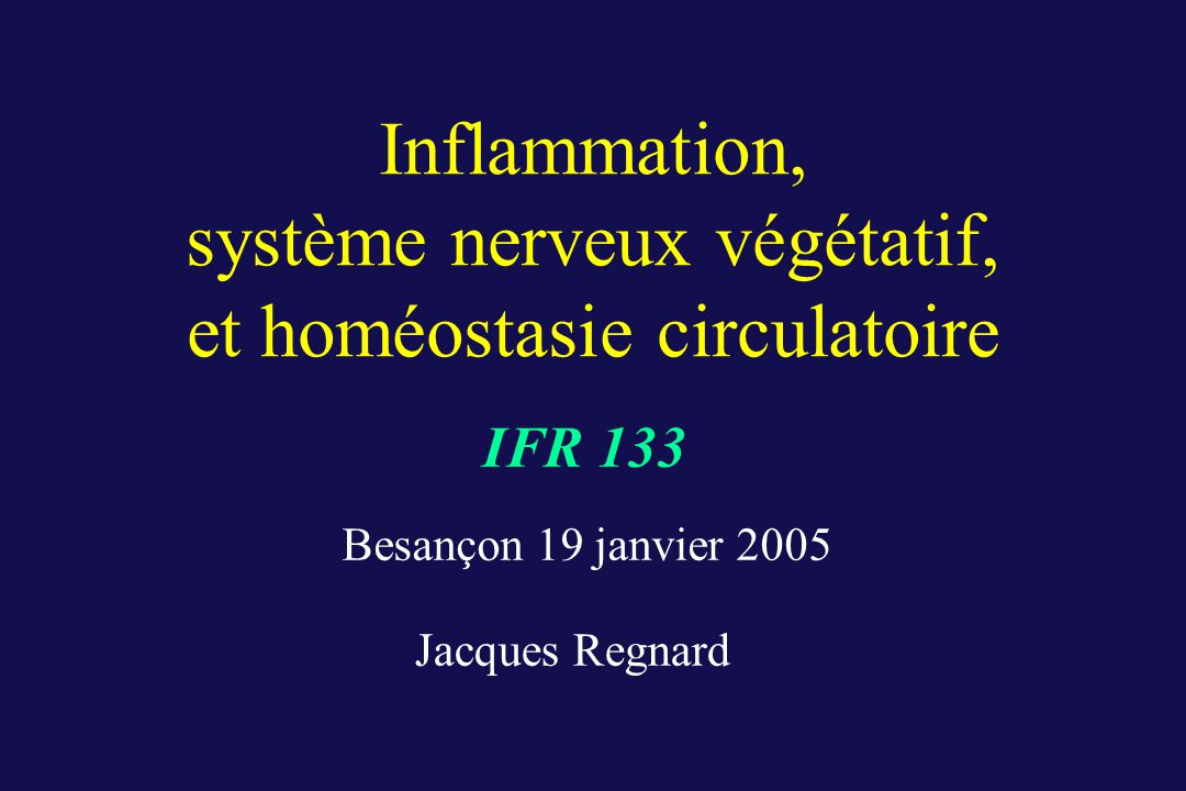 Inflammation, système nerveux végétatif, et homéostasie circulatoire