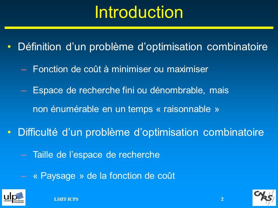 Introduction Définition d'un problème d'optimisation combinatoire