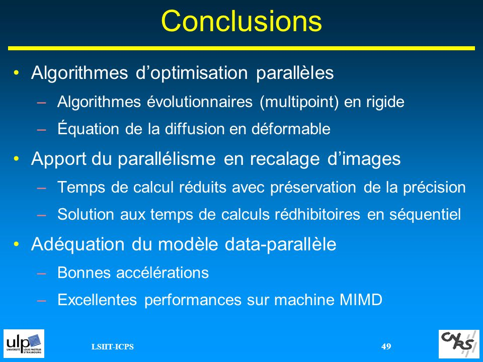 Conclusions Algorithmes d'optimisation parallèles