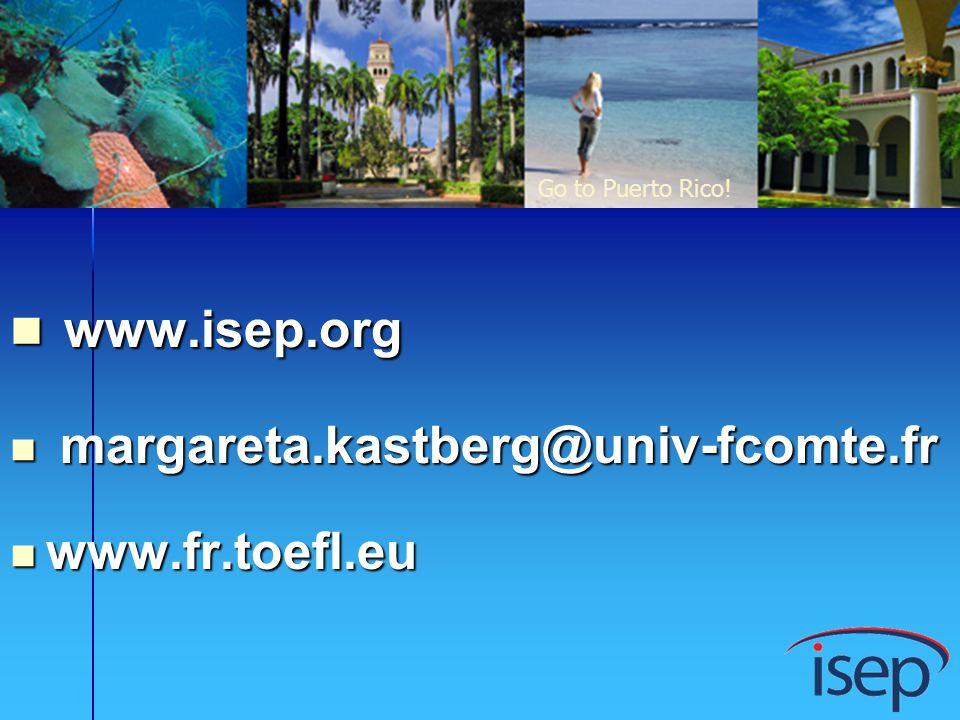 www.isep.org margareta.kastberg@univ-fcomte.fr www.fr.toefl.eu