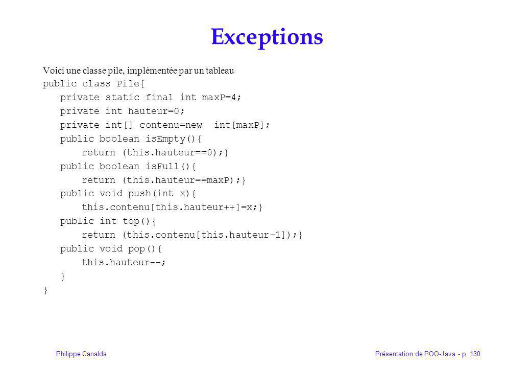Exceptions Voici une classe pile, implémentée par un tableau