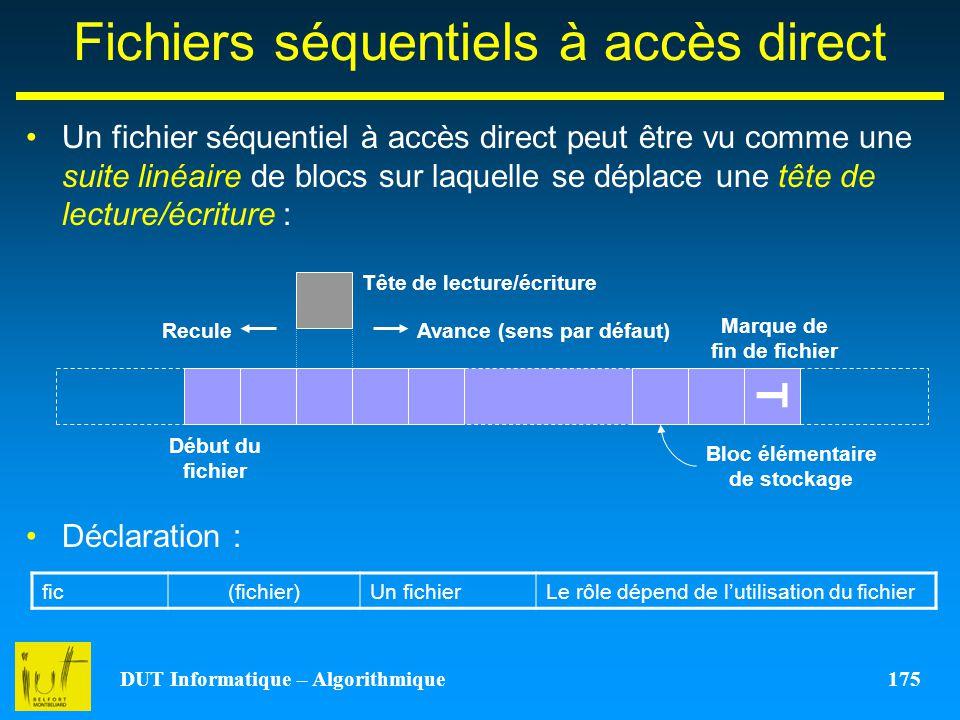 Fichiers séquentiels à accès direct
