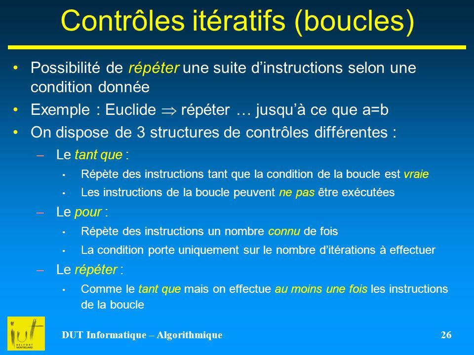 Contrôles itératifs (boucles)