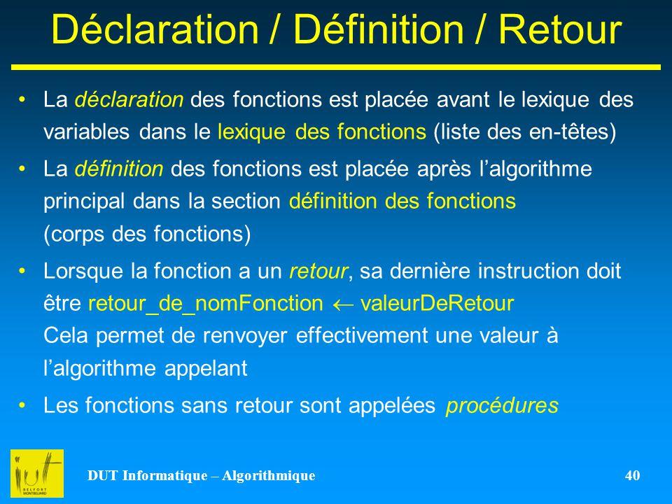 Déclaration / Définition / Retour